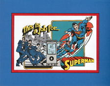 THIS IS A JOB FOR SUPERMAN PRINT PROFESSIONALLY MATTED