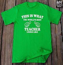 This is What The World's Best Teacher Looks Like T-shirt Gift For Teacher