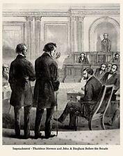 PRESIDENT ANDREW JOHNSON IMPEACHED IMPEACHMENT, THADDEUS STEVENS & JOHN BINGHAM