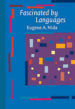 NEW Fascinated by Languages by Eugene A. Nida