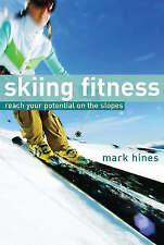 Very Good, Skiing Fitness: Reach Your Potential on the Slopes, Mark Hines, Book