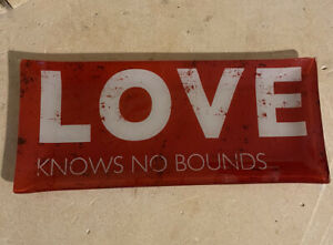 """Prima Design """"love knows no bounds"""" decor plate New!"""