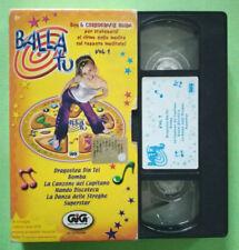 VHS Ita Musicale BALLA TU vol.1 6 Coreografie dragostea din tei no dvd cd (V158)