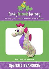 SPARKLES SEAHORSE SOFT TOY SEWING PATTERN, From Funky Friends Factory NEW