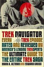 Trek Navigator: The Ultimate Guide to the Entire Trek Saga Tag: Every Trek