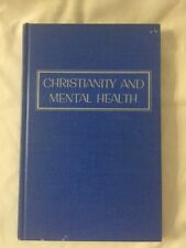 Christianity and Mental Health ~ Max Leach Hardcover 1969