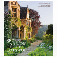 Secret Gardens of the Cotswolds By Victoria Summerley Hardcover 9780711235274