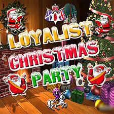 ****LOYALIST   CHRISTMAS   PARTY**** -  LOYALIST/ULSTER/ORANGE/CHRISTMAS CD