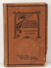 The Complete American & Canadian Sportsman's Encyclopedia of Valuable Instr.