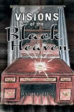 Visions of the Black Heaven, Zien, Daniel 9781479795055 Fast Free Shipping,,