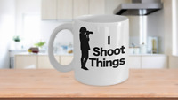 I Shoot Things Mug - White Coffee Cup - Funny Gift for Photography Journalist Ar