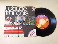 V12> 45 giri RARO Claude François - Eloise  vers. ita. /Sulle labbra e nel cuore