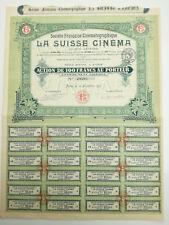 Action et titre La société Française cinématographique LA SUISSE CINEMA 1919