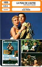 FICHE CINEMA : LA PEAU DE L'AUTRE - Webb,Leigh,O'Brien 1955 Pete Kelly's Blues