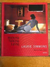 Kate Linker LAURIE SIMMONS walking talking lying Hardback Aperture 1st ed 2005