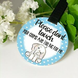 Blue Elephant Peanut Do not touch the baby Germs Pram Tag car seat sign