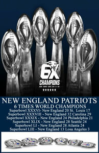 NEW ENGLAND PATRIOTS 6X SIX TIMES TIME SUPERBOWL CHAMPS POSTER 11X17