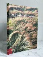 El Jardín Natural Bertrand Deladerriere Presses de La Aldea 2006