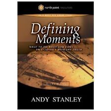 Defining Moments Study Guide: What to Do When You Come Face-to-Face with the
