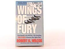 Very Good! Wings of Fury: by Robert K. Wilcox (PB)
