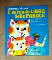 Il secondo libro delle parole - Richard Scarry Mondadori 1980 - Prima Edizione
