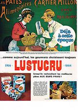 PUBLICITE ADVERTISING  1964   CARTIER-MILLON  pates  LUSTUCRU 3