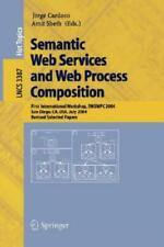 Semantic Web Services And Web Process Composition: First International Work...