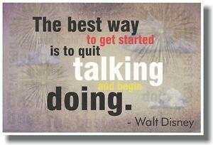 The Best Way To Get Started - Walt Disney - NEW Classroom Motivational Poster