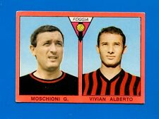 CALCIATORI Mira 1967-68 - Figurina-Sticker - MOSCHIONI-VIVIAN - FOGGIA -New