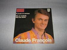 CLAUDE FRANCOIS 45 TOURS FRANCE SI J'AVAIS UN MARTEAU+