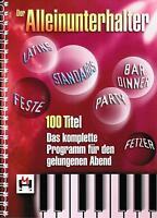Keyboard Noten : Der Alleinunterhalter  100 HITS -  leichte Mittelstufe - mittel
