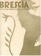 BRESCIA RIVISTA MENSILE ILLUSTRATA ESTRATTI DEL 1931 CINQUANTENARIO 1981