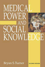 Medical Power And Social Knowledge, Second Edition (Handbook of Experimental Pha