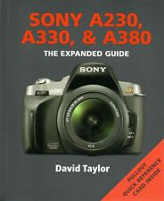 Sony A230, A330 & A380  - THE EXPANDED GUIDE  with Quick Reference Card