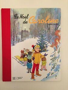 LE NOËL DE CAROLINE , Pierre Probst, 1992, dos toilé