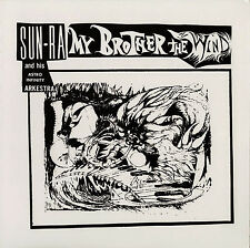 Sun RA and His Astro Infinity Arkestra My Brother The Wind - Volume 1 CD