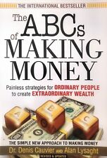 ABCs of Making Money: Painless strategies to create wealth - BRAND NEW