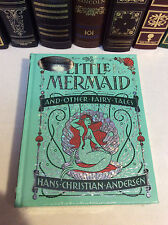 The Little Mermaid and Other Fairy Tales of Hans Christian Andersen -leather New