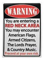 """Warning: """"Red Neck Area"""" Hunting Humor FUNNY SOUTHERN MANCAVE Outdoor Sign 17X12"""