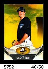 1-2011 BOWMAN PLATINUM GOLD REFRACTOR DECK McGUIRE BLUEJAYS 5/50 CARD#BPP5