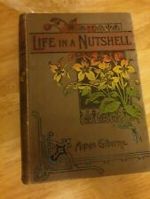 Life in a Nutshell - Agnes Giberne, very old rare book, vintage artwork cover.