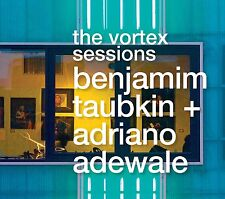 The Vortex Sessions: by Benjamim Taubkin and Adriano Adewale audio CD 2013