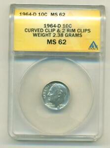 ANACS MS-62 1964-D ROOSEVELT DIME - 2 RIM CLIPS