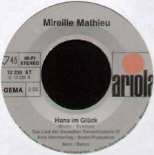 "MIREILLE MATHIEU~HANS IM GLUCK / ABER DICH VERGESS ICH NIE~1972 GERMAN 7"" SINGLE"