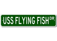 USS FLYING FISH SSN 673 Ship Navy Sailor Metal Street Sign - Aluminum