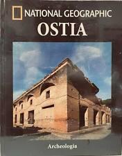 Libro Collana National Geographic Archeologia n 24 Ostia