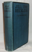 P.G. Wodehouse JILL THE RECKLESS First edition 1921 Scarce Early British edition