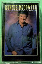 Ronnie McDowell:  When a Man Loves a Woman (Cassette, 1992, Curb) NEW