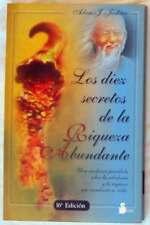 LOS DIEZ SECRETOS DE LA RIQUEZA ABUNDANTE - ADAM J. JACKSON 2003 - VER INDICE