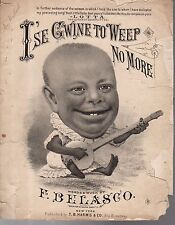 1885 I'se Gwine to Weep No More Sheet Music by F.Belasco showing Banjo